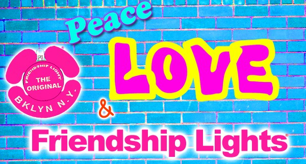 Peace Love and Friendship Lights